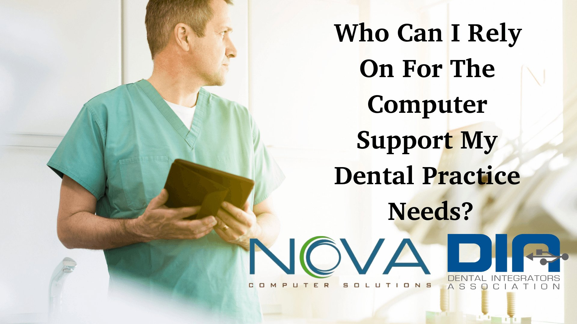 Who Can I Rely On For The Computer Support My Dental Practice Needs_
