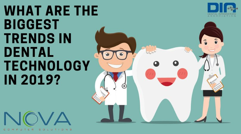 What Are The Biggest Trends In Dental Technology In 2019_